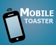 MobileToaster